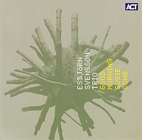 SVENSSON, Esbjörn Trio: Good Morning Susie Soho (2LP)
