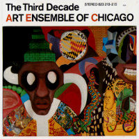 ART ENSEMBLE OF CHICAGO: The Third Decade