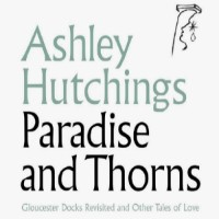 HUTCHINGS, Ashley: Paradise And Thorns (2CD)