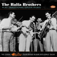 BALFA BROTHERS: Play Traditional Cajun Music