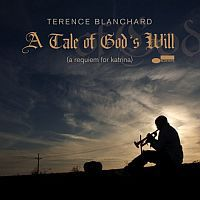 BLANCHARD, Terence: A Tale of God's Will