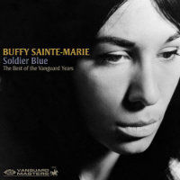 SAINTE-MARIE, Buffy: Soldier Blue – The Best Of The Vanguard Years
