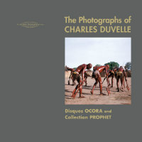 The Photographs Of Charles Duvelle – Disques Ocora and Collection Prophet (kirja+2CD)