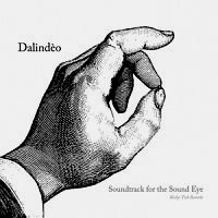 DALINDÈO: Soundtrack for the Sound Eye (LP+CD)