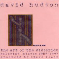 HUDSON, David: The Art Of The Didjeridu