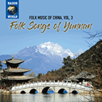 V/A: Folk Songs Of Yunnan – Folk Music Of China, Vol. 3