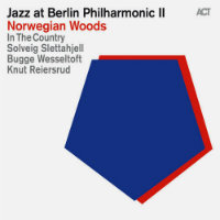 V/A: Jazz At Berlin Philharmonic II – Norwegian Woods