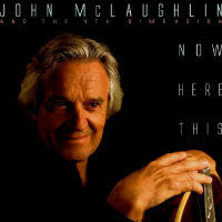 MCLAUGHLIN, John & The 4th Dimension: Now Here This