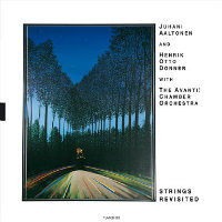AALTONEN, Juhani & Otto Donner with Avanti!: Strings Revisited