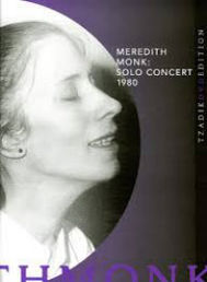 MONK, Meredith: Solo Concert 1980 (DVD)