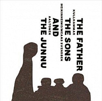 Aaltonen/Kullhammar/Heikinheimo/Meaas: The Father, the Sons & the Junnu (LP)