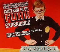 V/A: Eastern Bloc Funk Experience
