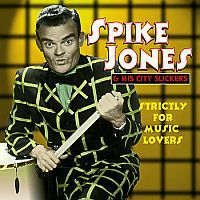 JONES, Spike: Strictly For Music Lovers | 4CD