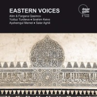QASIMOV, Alim & Fargana: Eastern Voices