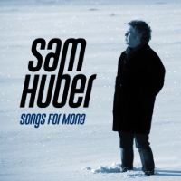 HUBER, Sam: Songs For Mona