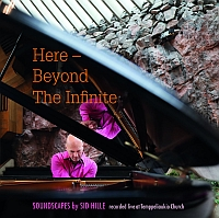 HILLE, Sid: Here - Beyond The Infinite