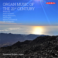 KUJALA, Susanne: Organ Music Of The 21st Century