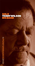 WILSON, Teddy: Solo Teddy Wilson Big Band (8CD+DVD)