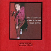 BLECKMANN, Theo: Hello Earth - The Music Of Kate Bush