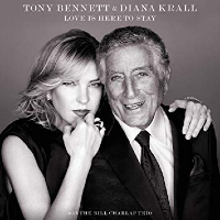 BENNETT, Tony & Diana Krall: Love Is Here To Stay