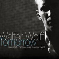 WOLFF, Walter: Tomorrow